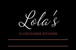 Lola's: A Louisiana Kitchen