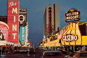 Downtown Las Vegas – The Heyday of Glitter Gulch